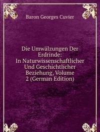 Die Umwã¤lzungen Der Erdrinde in Naturw (5875494719) by Georges Cuvier