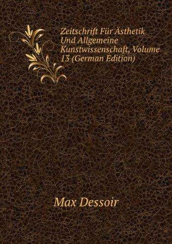 9785875579028: Zeitschrift Für Ästhetik Und Allgemeine Kunstwissenschaft: Volume 13