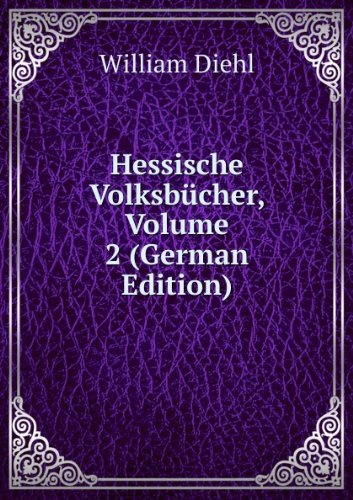 Hessische Volksbãcher Volume 2 German E (5875607955) by Diehl William