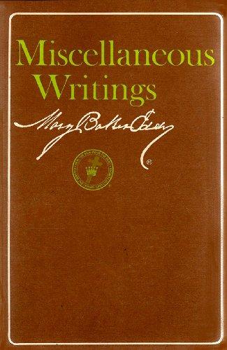 Miscellaneous Writings 1883-1896: Mary Baker Eddy