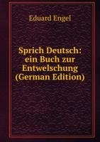 9785875755675: Sprich Deutsch Ein Buch Zur Entwelschun
