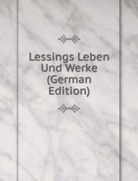 9785875770845: Lessings Leben Und Werke German Edition