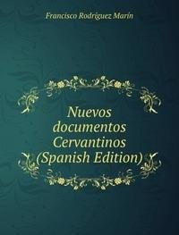 9785875776335: Nuevos Documentos Cervantinos Spanish E