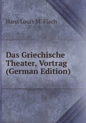 9785875870743: Das Griechische Theater, Vortrag (German Edition)
