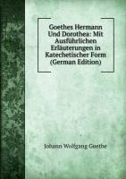 Goethes Hermann Und Dorothea Mit Ausfãh (5875947349) by [???]