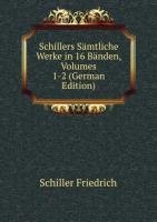 9785876077875: Schillers S�mtliche Werke in 16 B�nden, Volumes 1-2 (German Edition)