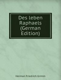 9785876122131: Des Leben Raphaels German Edition