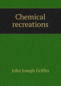 9785876128171: Chemical Recreations