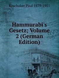 9785876206596: Hammurabi's Gesetz; Volume 2 (German Edition)