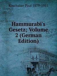 9785876206596: Hammurabis Gesetz Volume 2 German Editi