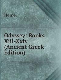 9785876383457: Odyssey Books XIII-Xxiv Ancient Greek E