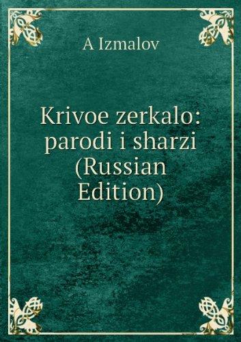 9785876510457: Krivoe Zerkalo Parodi I Sharzi Russian