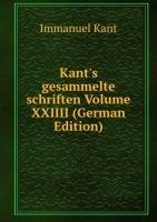Kants Gesammelte Schriften Volume Xxiii (9785876598479) by [???]