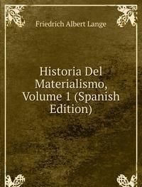9785876746672: Historia Del Materialismo Volume 1 Span