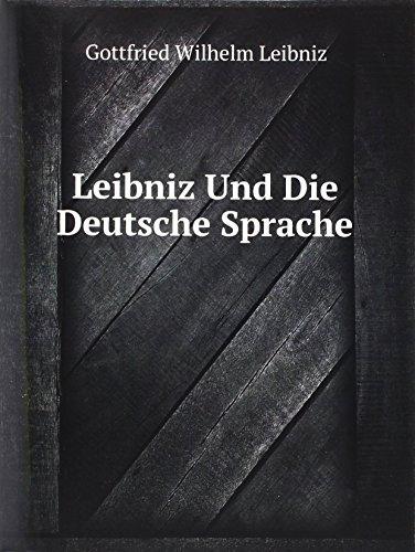 9785876811042: Leibniz Und Die Deutsche Sprache (German Edition)