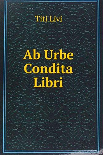 9785876894144: Ab Urbe Condita Libri Bd. Buch Xxxv-XXX