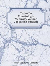 9785876914903: Traite De Climatologie Medicale Volume