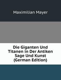 9785877070042: Die Giganten Und Titanen in Der Antiken Sage Und Kunst (German Edition)