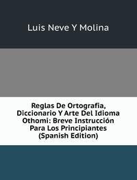 9785877199392: Reglas De Ortografia Diccionario Y Arte