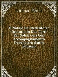 9785877402928: Il Natale Del Redentore Oratorio in Due