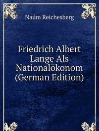 9785877672413: Friedrich Albert Lange Als Nationalökonom (German Edition)