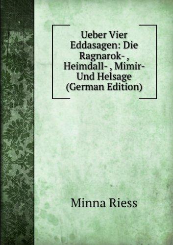 9785877731400: Ueber Vier Eddasagen: Die Ragnarok- , Heimdall- , Mimir- Und Helsage (German Edition)
