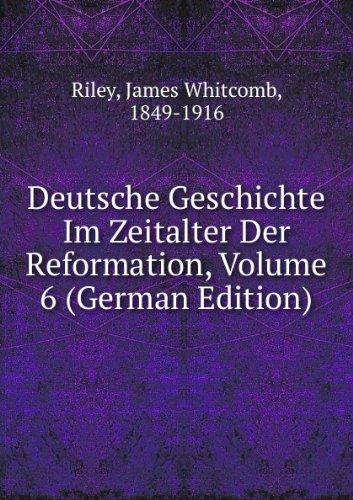 Deutsche Geschichte Im Zeitalter Der Re (5877737244) by James Whitcomb, 1849-1916 Riley