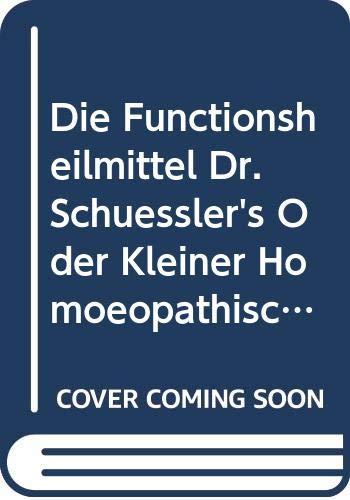 9785877764170: Die Functionsheilmittel Dr. Schãsslers