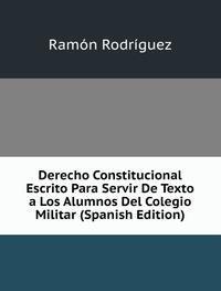 9785877779778: Derecho Constitucional Escrito Para Ser