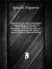9785878325806: Memoria De Los Ramos Municipales Corres