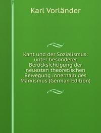 9785878481373: Kant und der Sozialismus: Unter besonderer Ber�cksichtigung der neuesten theoretischen Bewegung innerhalb des Marxismus