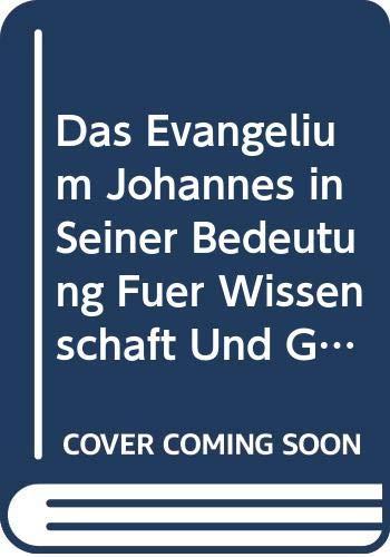 9785878624121: Das Evangelium Johannes in Seiner Bedeu
