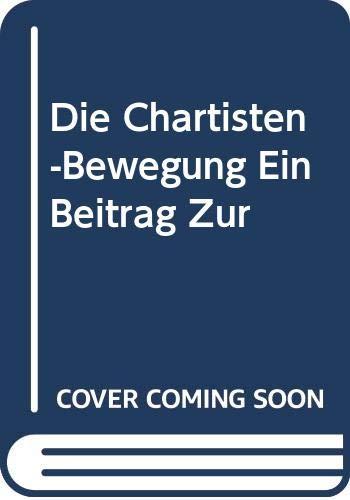 9785879262926: Die Chartisten-Bewegung Ein Beitrag Zur