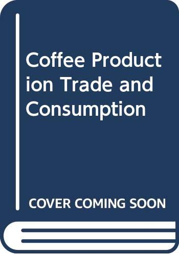 9785879489538: Coffee Production Trade and Consumption