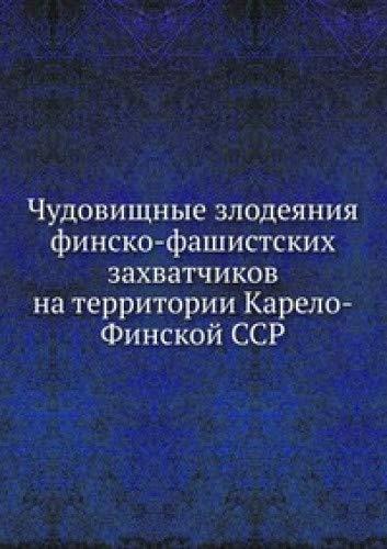 9785879589870: Chudovischnye Zlodeyaniya Finsko-Fashis