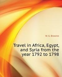 9785879604641: Travel in Africa Egypt and Syria from T