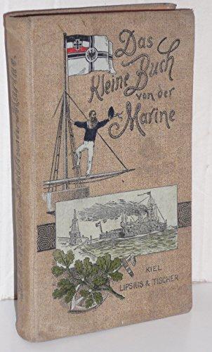 9785880421718: Das kleine Buch von der Marine: Ein Handbuch alles wissenswerten über die