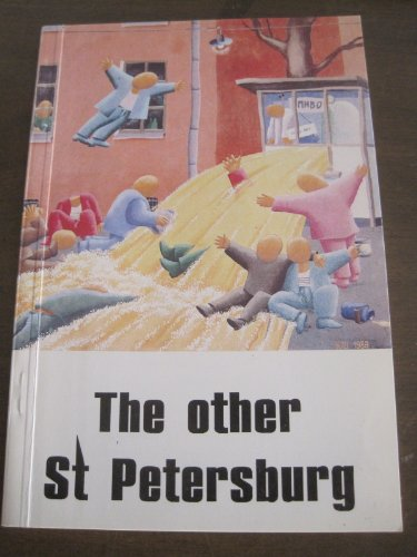 The Other St. Petersburg: Nicolson, John {Text and Translations By}