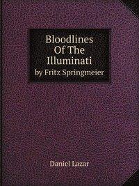 9785881545192: Bloodlines of the Illuminati