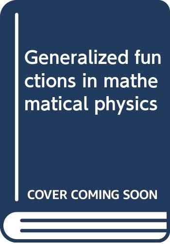 9785884170223: Generalized functions in mathematical physics