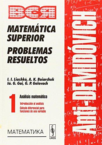 AntiDemidóvich. Matemática superior. Problemas resueltos. Análisis matemático: A.K., Liashkó, I.I.,