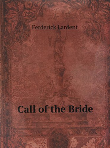 9785884262959: Call of the Bride
