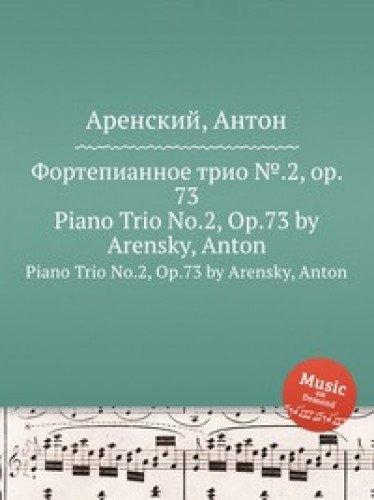 """9785884483262: Fortepiannoe trio â""""–.2, op. 73. Piano Trio No.2, Op.73 by Arensky, Anton"""
