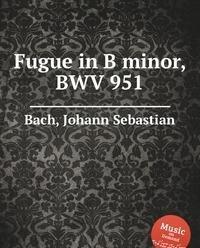 9785884490918: Fugue in B minor, BWV 951