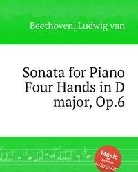 9785884507388: Sonata for Piano Four Hands in D major, Op.6