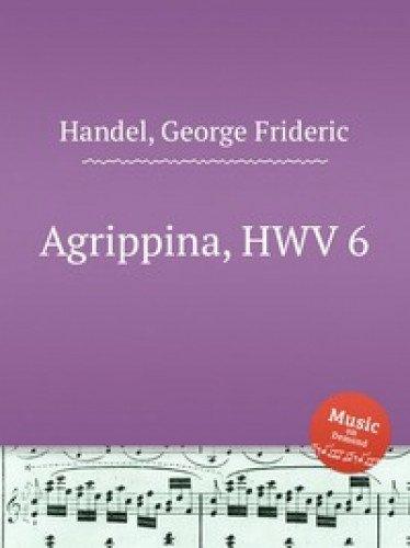 9785884670662: Agrippina, HWV 6