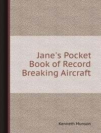 9785885008938: Jane's Pocket Book of Record Breaking Aircraft