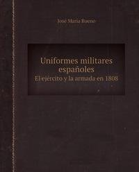 9785885012317: Uniformes militares espanoles
