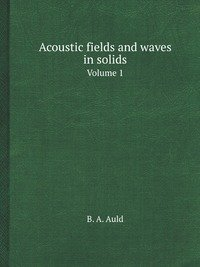 9785885013437: Acoustic fields and waves in solids
