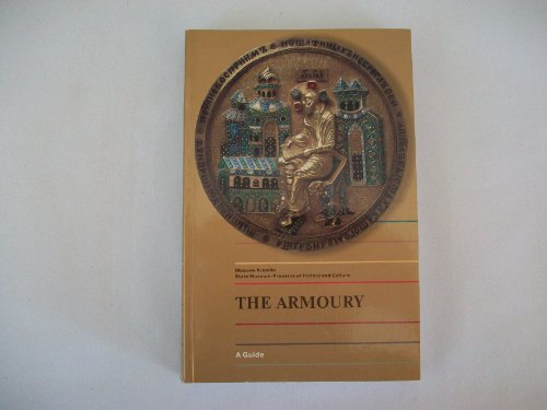 9785886780307: The Armoury: A Guide